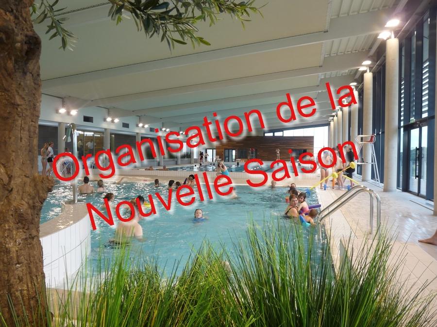 Informations et organisation de la nouvelle saison